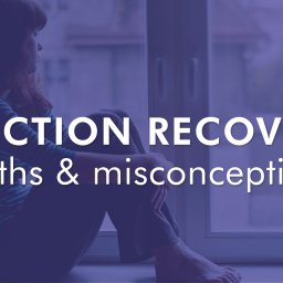 Recovery Myths and Misconceptions